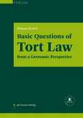 Mehr zu: Basic Questions of Tort Law | from a Germanic Perspective
