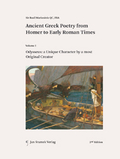 Mehr zu: Ancient Greek Poetry from Homer to Early| Roman Times, Vol I-III